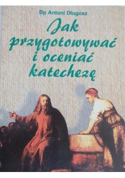 Jak przygotować i oceniać katechezę
