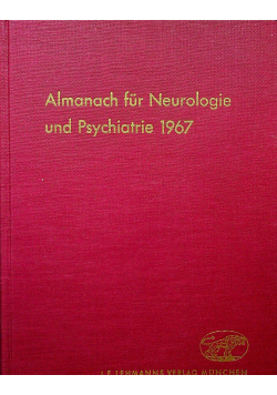 Almanach fur Neurologie und psychiatrie 1967
