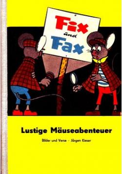 Fix und Fax. Lustige Mauseabenteuer