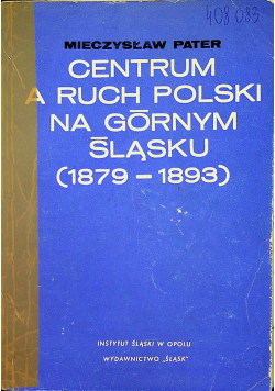 Centrum a ruch Polski na górnym śląsku