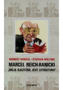 Marcel Reich Ranicki Moją ojczyzną jest literatura