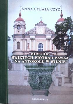 Kościół świętych Piotra i Pawła na Antokolu w Wilnie