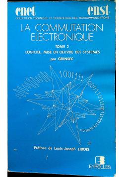 La Commutation Electronique tome 2