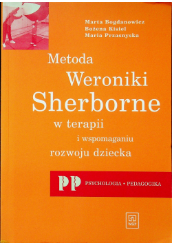Metoda Weroniki Sherborne w terapii i wspomaganiu rozwoju dziecka
