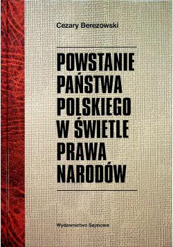 Powstanie Państwa Polskiego w Świetle Prawa Narodów