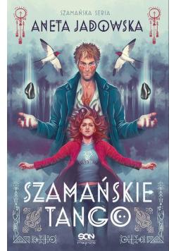 Szamańske tango Trylogia szamańska 2