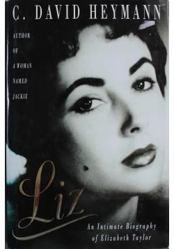 Liz An Intimate Biography of Elizabeth Taylor