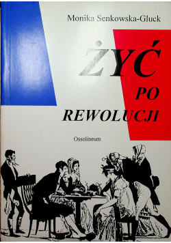 Żyć po rewolucji