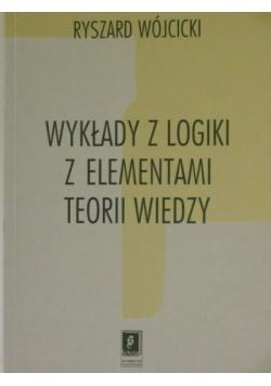 Wykłady z logiki z elementami teorii wiedzy