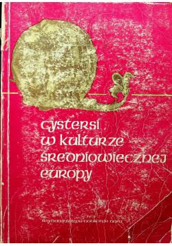 Cystersi w kulturze średniowiecznej Europy