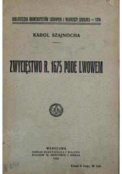 Zwycięstwo r 1675 Pode Lwowem 1909 r.