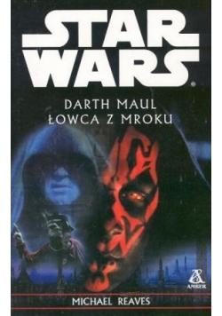 Star Wars Darth Maul Łowca z mroku