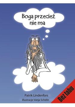 Boga przecież nie ma