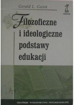 Filozoficzne i ideologiczne podstawy edukacji