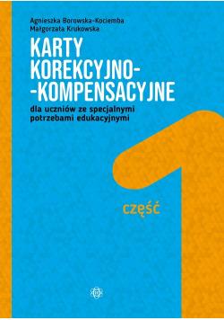 Karty korekcyjno-kompensacyjne Część 1 dla uczniów ze specjalnymi potrzebami edukacyjnymi