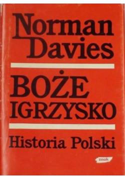 Boże igrzysko,Historia Polski