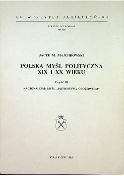 Polska myśl polityczna XIX i XX wieku Część III