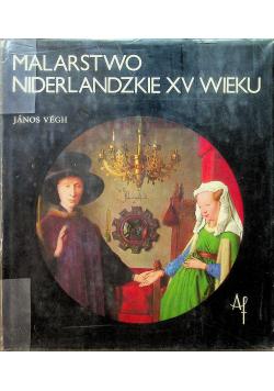 Malarstwo Niderlandzkie XV wieku