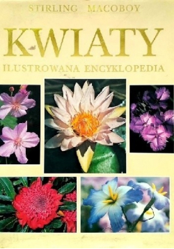 Kwiaty ilustrowana encyklopedia