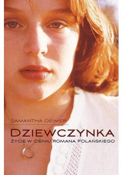 Dziewczynka Życie w cieniu Romana Polańskiego