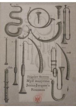 Myśl muzyczna Jeana Jacquesa Rousseau