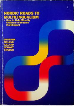 Nordic Roads to Multilingualism