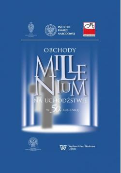 Obchody Millenium na uchodźstwie w 50 rocznicę