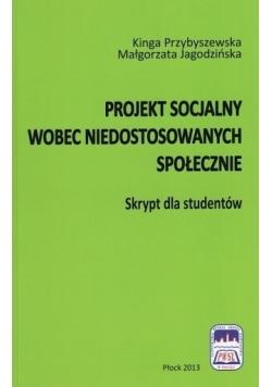 Projekt socjalny wobec niedostosowanych społecznie