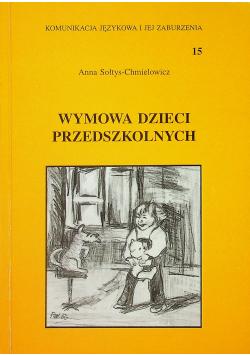 Wymowa dzieci przedszkolnych plus autograf Sołtys Chmielowicz