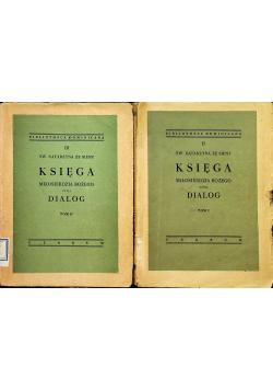 Księga Miłosierdzia Bożego czyli Dialog Tom I i II 1949 r