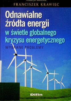 Odnawialne źródła energii w świetle globalnego kryzysu energetycznego