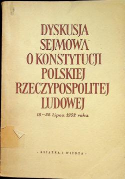 Dyskusja sejmowa o konstytucji Polskiej Rzeczypospolitej Ludowej