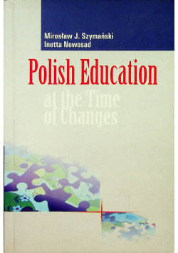 Polish Education at the Time of Changes