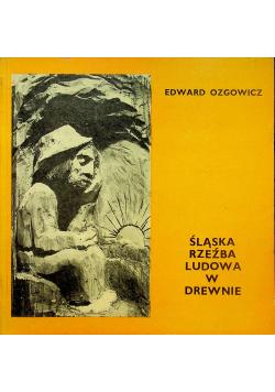 Śląska rzeźba ludowa w drewnie