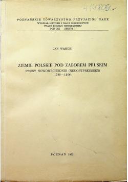 Ziemie polskie pod zaborem pruskim Prusy Południowe 1793 - 1806