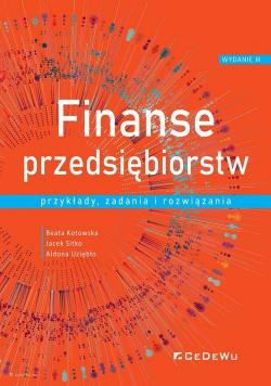 Finanse przedsiębiorstw Przykłady, zadania i rozwiązania