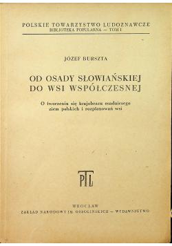 Od osady słowiańskiej do wsi współczesnej