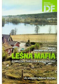 Leśna mafia Szwedzki thriller ekologiczny