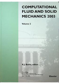 Computational fluid and solid mechanics 2003 Volume 2