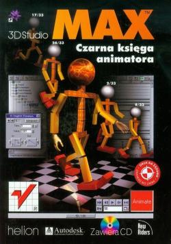 3D Studio MAX Czarna księga animatora