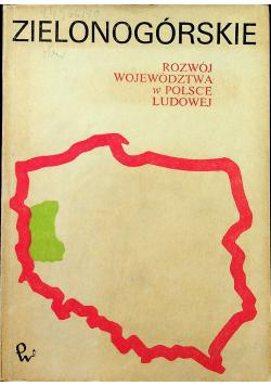 Zielonogórskie Rozwój województwa w Polsce Ludowej