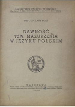 Dawność tzw mazurzenia w języku Polskim 1948 r.