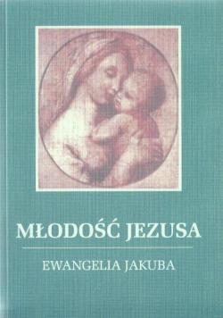 Młodość Jezusa  Ewangelia Jakuba