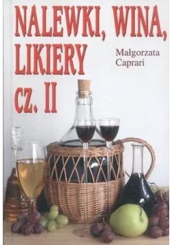 Nalewki wina likiery część 2
