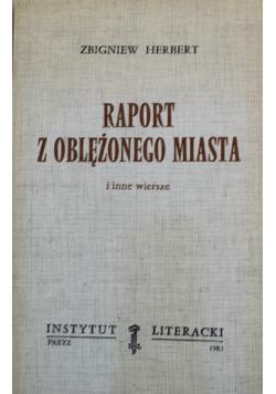 Raport z oblężonego miasta i inne wiersze