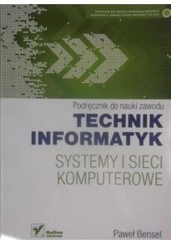 Podręcznik do nauki zawodu technik informatyk Systemy i sieci komputerowe