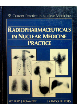 Radiopharmaceuticals in Nuclear Medicine Practice