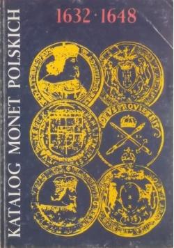 Katalog monet Polskich 1632 1648