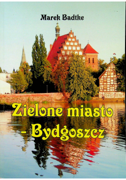 Zielone miasto Bydgoszcz