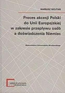Proces akcesji Polski do Unii Europejskiej w zakresie przepływu osób a doświadczenia Niemiec